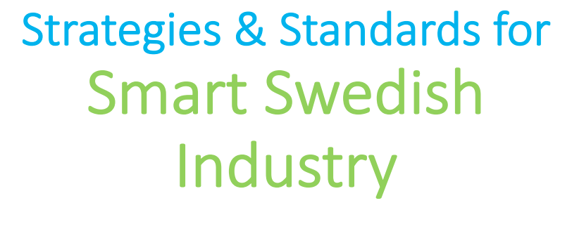 4S, Stategies and standards for smart Swedish Industry